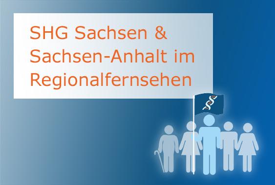 SHG Sachsen & Sachsen-Anhalt im Regionalfernsehen