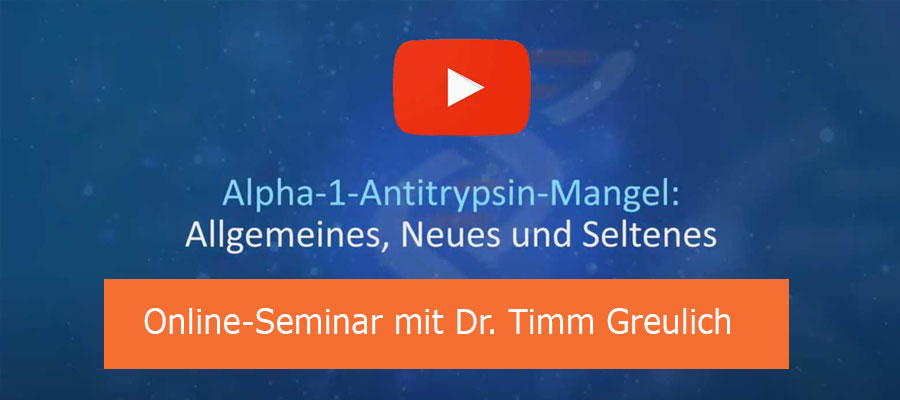 YouTube Seminar: Alpha-1-Antitrypsinmangel